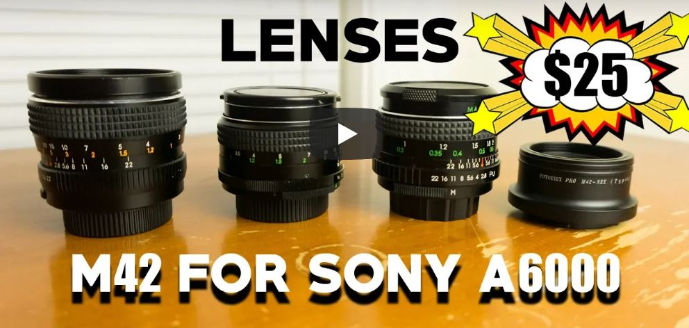 Best M42 Lenses Sony