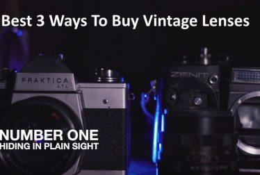 Best 3 Ways To Buy Vintage Lenses