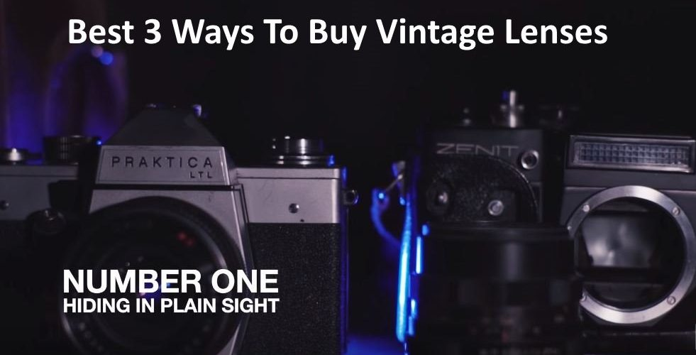 Best 3 Ways To Buy Vintage Lenses