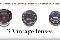Soligor 21mm f3.8 vs Canon SSC 50mm F1.4 vs Helios 103 52mm F1.8
