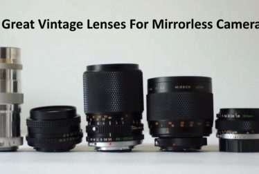 5 Great Vintage Lenses For Mirrorless Cameras