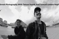 Tatsuo Suzuki And Samuel Lintaro Hopf street photography