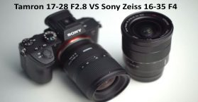 Tamron 17-28 F2.8 VS Sony Zeiss 16-35 F4 compared review 2