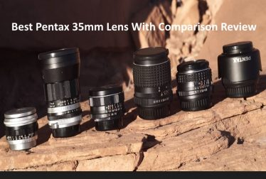 Best Pentax 35mm Lens Comparison Review