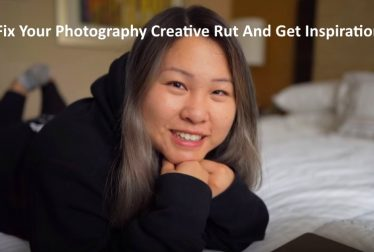 Fix Your Photography Creative Rut And Get Inspiration