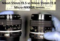 Nikon 55mm f3.5 vs Nikon 55mm f2.8 Micro-NIKKOR lenses