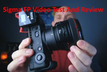 Sigma FP Video Test And Review