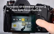 Panasonic G9 Firmware Version 2 New Auto Focus Features