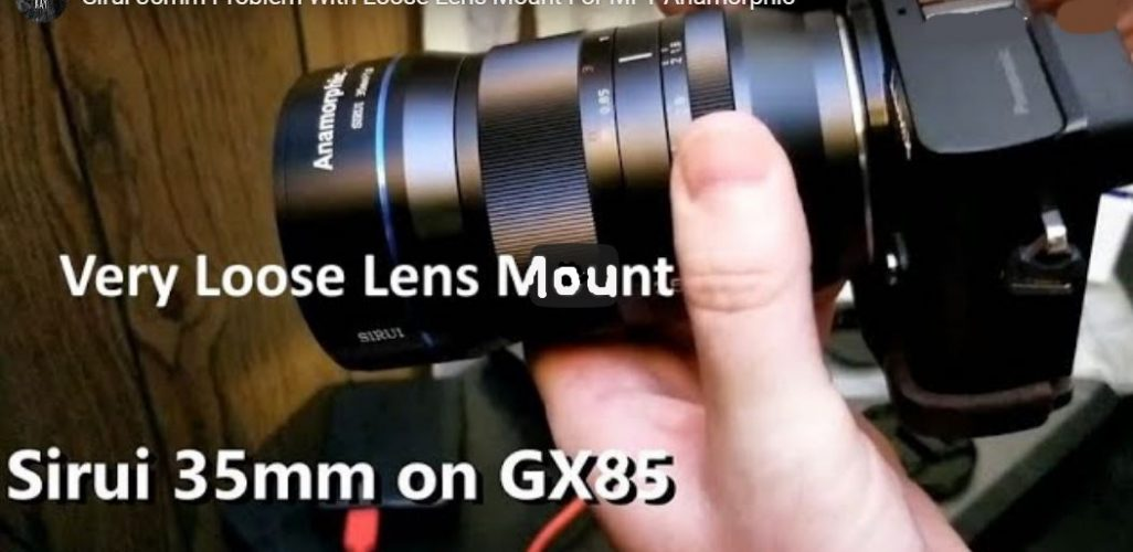 Sirui 35mm loose lens mount problem anamorphic