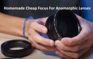 Homemade Cheap Focus For Anamorphic Lenses