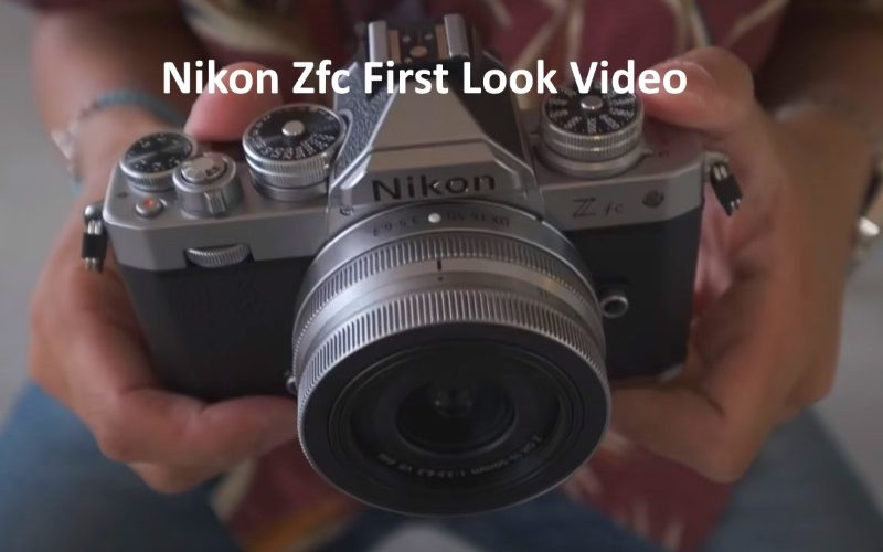 Nikon Zfc First Look Video